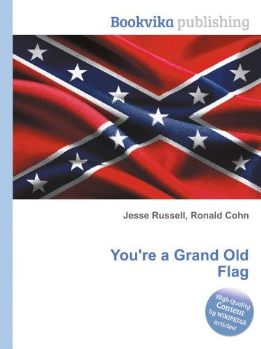 9780886803735: You're A Grand Old Flag