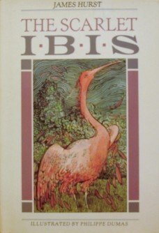 The Scarlet Ibis: The Collection of Wonder (Creative Short Stories): Hurst, James