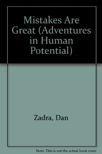 Mistakes Are Great (Adventures in Human Potential) (0886820197) by Zadra, Dan; Moawad, Bob
