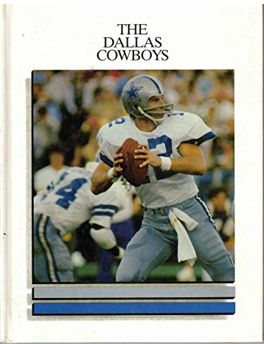 9780886820305: The Dallas Cowboys (NFL Today (Creative Education))