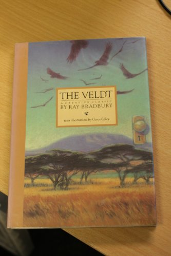 The Veldt: A Creative Classic