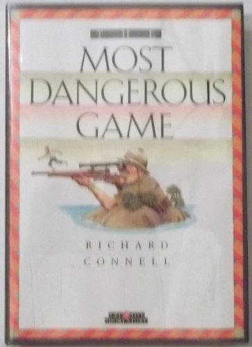 The Most Dangerous Game (Creative Short Stories): Connell, Richard
