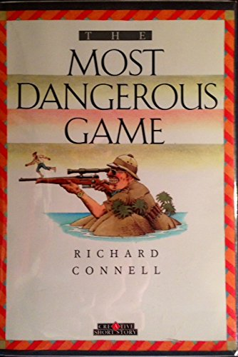 9780886821197: The Most Dangerous Game (Creative Short Stories)