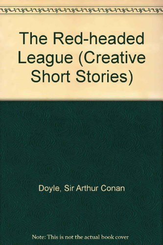 9780886823009: The Red-Headed League (Creative Short Stories)