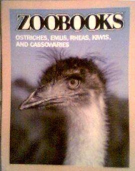 9780886823382: Ostriches, Emus, Rheas, Kiwis, & Cassowaries (Zoobooks)