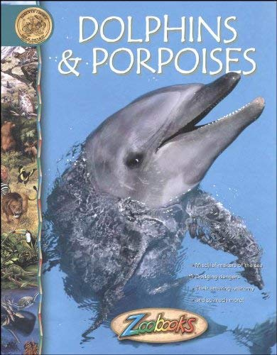 9780886823399: Dolphins and Porpoises (Zoobooks)