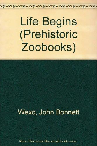 9780886823870: Life Begins (Prehistoric Zoobooks)