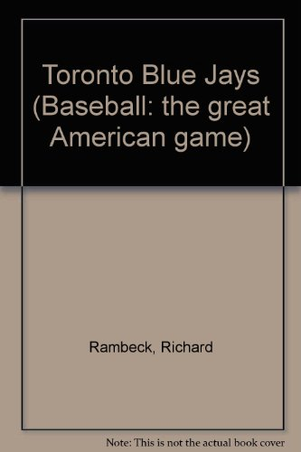 9780886824426: Toronto Blue Jays: Al East (Baseball: the great American game)