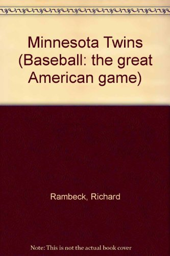 9780886824464: Minnesota Twins: Al West (Baseball : The Great North American Game)