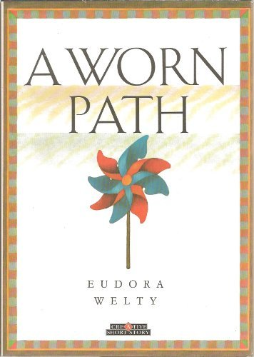 9780886824716: A Worn Path (Creative Short Stories)