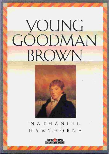 a book report on nathaniel hawthornes young goodman brown