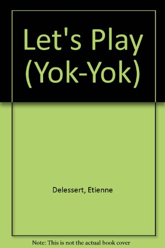 9780886826499: Let's Play (Yok-Yok Series)
