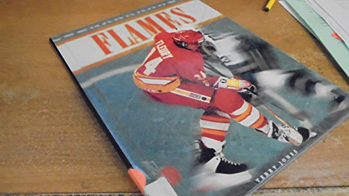 Calgary Flames (NHL Today) (0886826713) by Gilbert, John; Kuprlain, Vartan; Jones, Terry