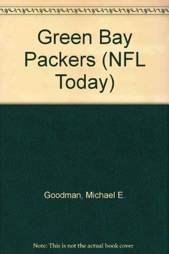 Green Bay Packers (NFL Today): Michael E. Goodman