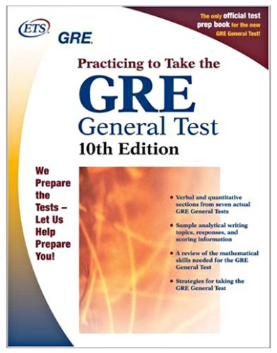 GRE: Practicing to Take the General Test 10th Edition (Practicing to Take the Gre General Test): ...