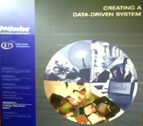 Creating a Data-Driven System (Pathwise Professional Development: Workbook 5): PETER J. HOLLY