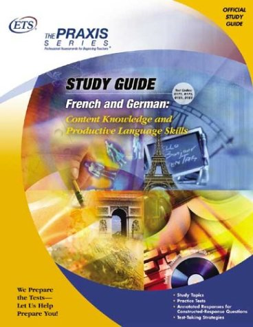 9780886852856: French and German: Content Knowledge and Productive Language Skills (Praxis Study Guides)