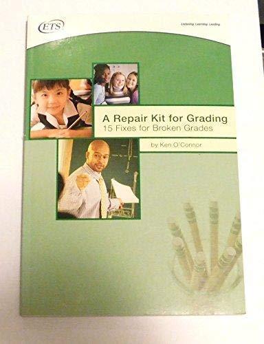 9780886853877: A Repair Kit for Grading: 15 Fixes for Broken Grades