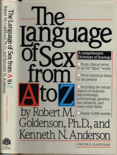 The language of sex from A to Z (088687260X) by Goldenson, Robert M
