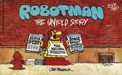 9780886872793: Robotman, Book 2: The Untold Story