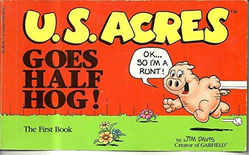 9780886873004: U.S. Acres Goes Half Hog