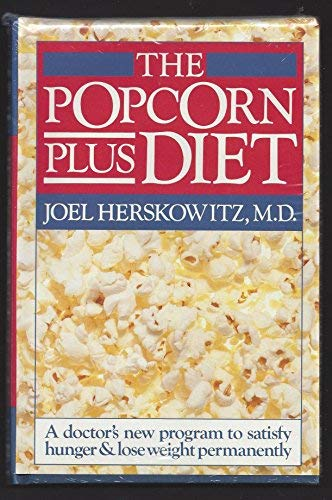 The Popcorn-Plus Diet: Joel Herskowitz