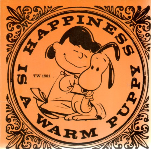Happiness Is a Warm Puppy (9780886873110) by Charles M. Schulz