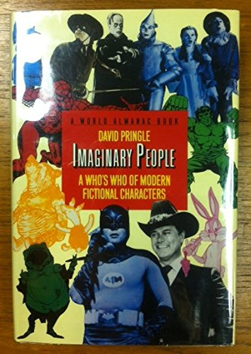 Imaginary People: A Who's Who of Modern Fictional Characters (0886873649) by Pringle, David