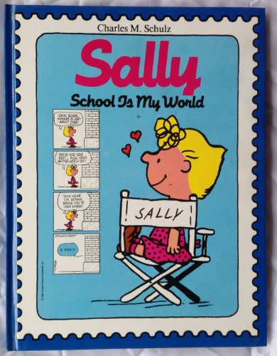 Sally, School Is My World