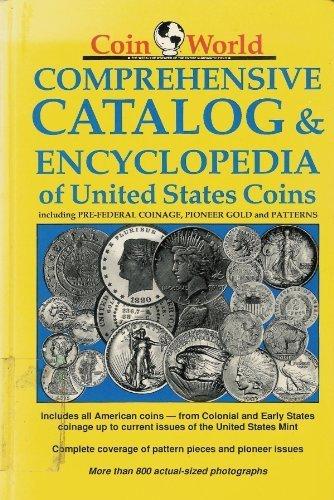Coin World Comprehensive Catalog & Encyclopedia of: Coin World Staff