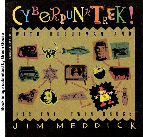 9780886874858: Cyberpunktrek: With Robotman and His Evil Twin, Bruce