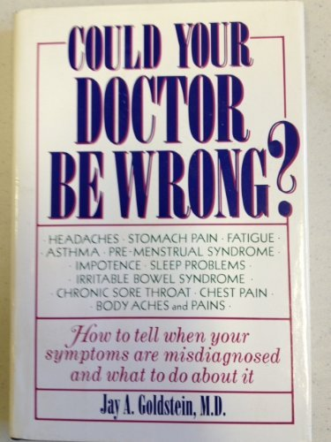9780886874940: Could Your Doctor Be Wrong?