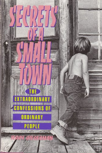 9780886875282: Secrets of a Small Town: The Extraordinary Confessions of Ordinary People