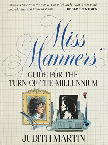Miss Manners' Guide for the Turn-Of-The-Millennium: Martin, Judith; Kamen,