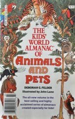 9780886875565: The Kids' World Almanac of Animals and Pets