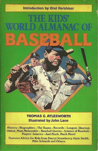 The Kid's World Almanac of Baseball: Aylesworth, Thomas G.; Hershiser, Orel