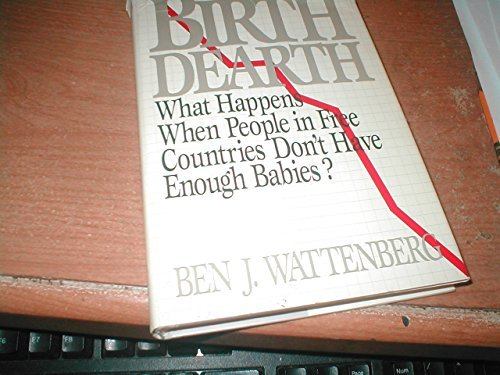 9780886875671: The Birth Dearth