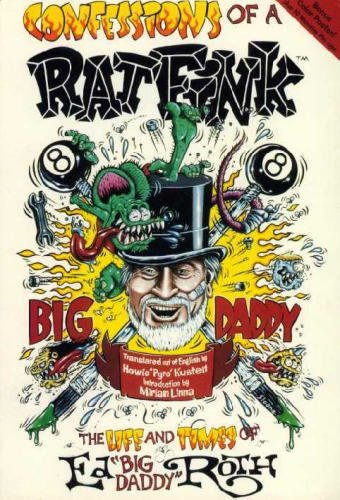 "Confessions of a Rat Fink with Booklet: Roth, Ed ""big"