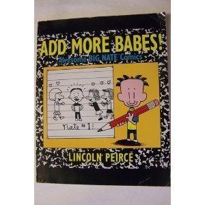 Add More Babes!: Awesome Big Nate Comics: Peirce, Lincoln