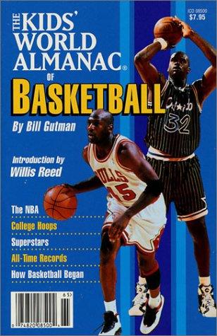 9780886877767: The Kids' World Almanac of Basketball
