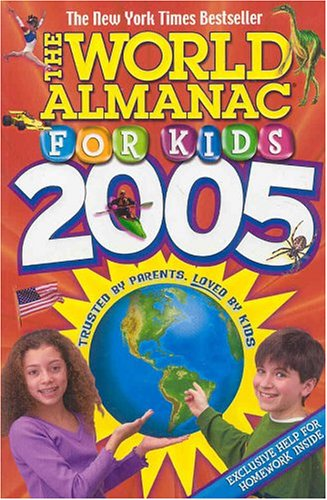 The World Almanac for Kids 2005: The Editors of