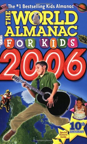 World Almanac for Kids 2006: World Almanac
