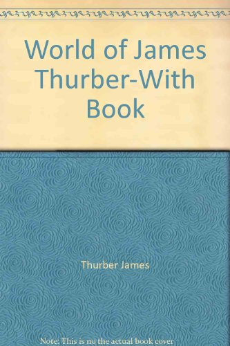 World of James Thurber-With Book: Thurber, James