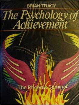 9780886901721: The Psychology of Achievement: The Phoenix Seminar