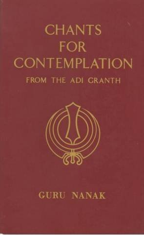9780886950309: Chants for Contemplation: Sikh Text (Sacred texts)