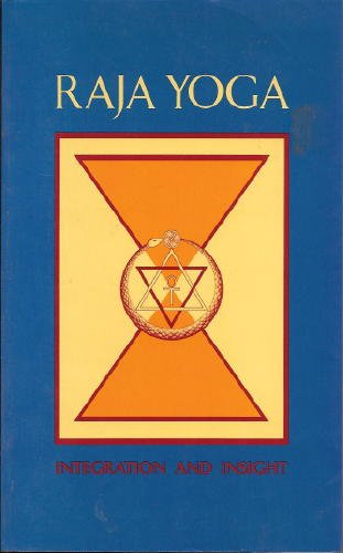Raja Yoga: Integration and Insight: Iyer, Raghavan