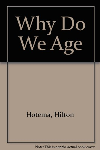 Why Do We Age (9780886970185) by Hilton Hotema
