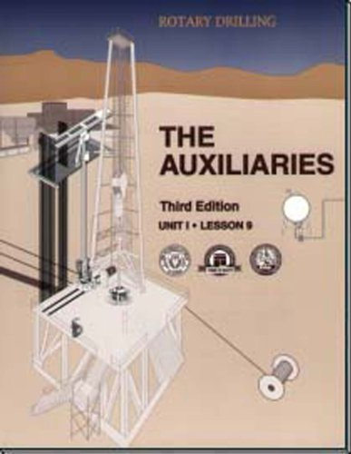 Rotary Drilling Series: The Auxilaries Second Edition Unit 1, Lesson 9: Leecraft, Jodie (Editor)