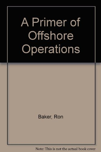 9780886980955: A Primer of Offshore Operations