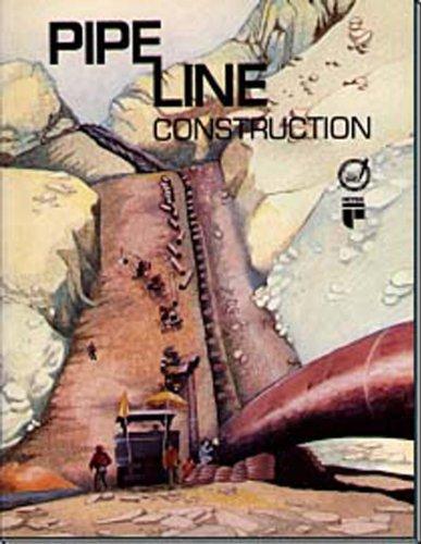 9780886980962: Pipeline Construction